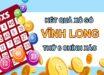 Nhận định KQXS Vĩnh Long 26/3/2021 thứ 6 chi tiết nhất